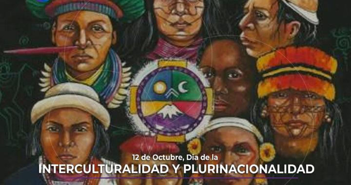 Día de la Interculturalidad y Plurinacionalidad.