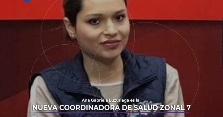 Ana Luzuriaga es la nueva Coordinadora Zonal 7 de Salud