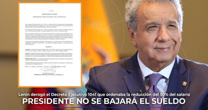 Presidente Moreno derogó el decreto 1041 que le reducía su salario al 50%.
