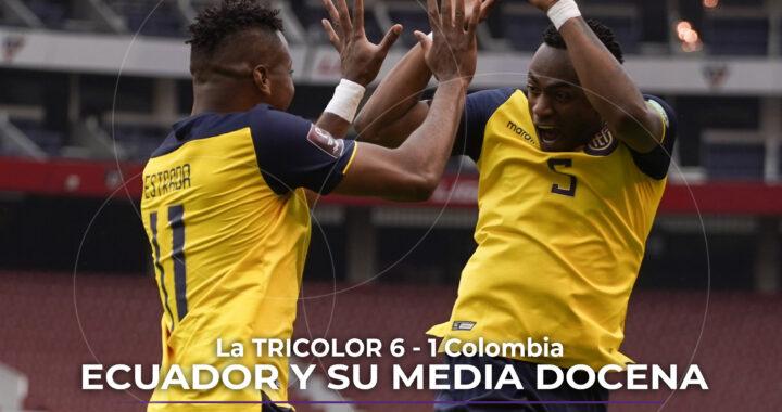 Ecuador 6 – 1 Colombia, goleada histórica.