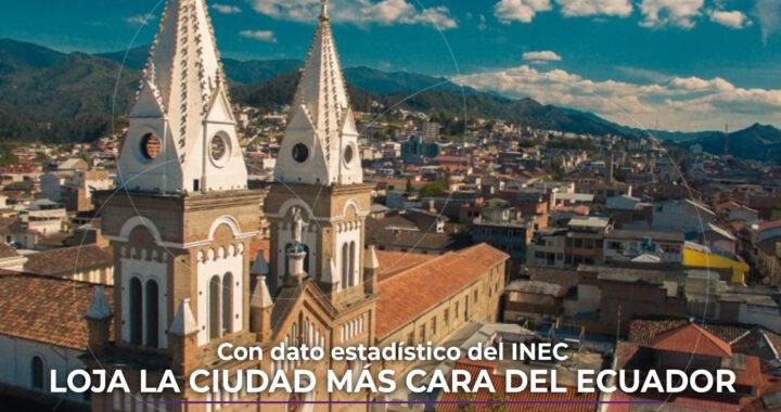 Loja es la ciudad más cara del Ecuador en 2020