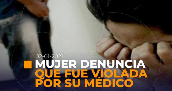 Mujer denuncia que fue violada por su médico