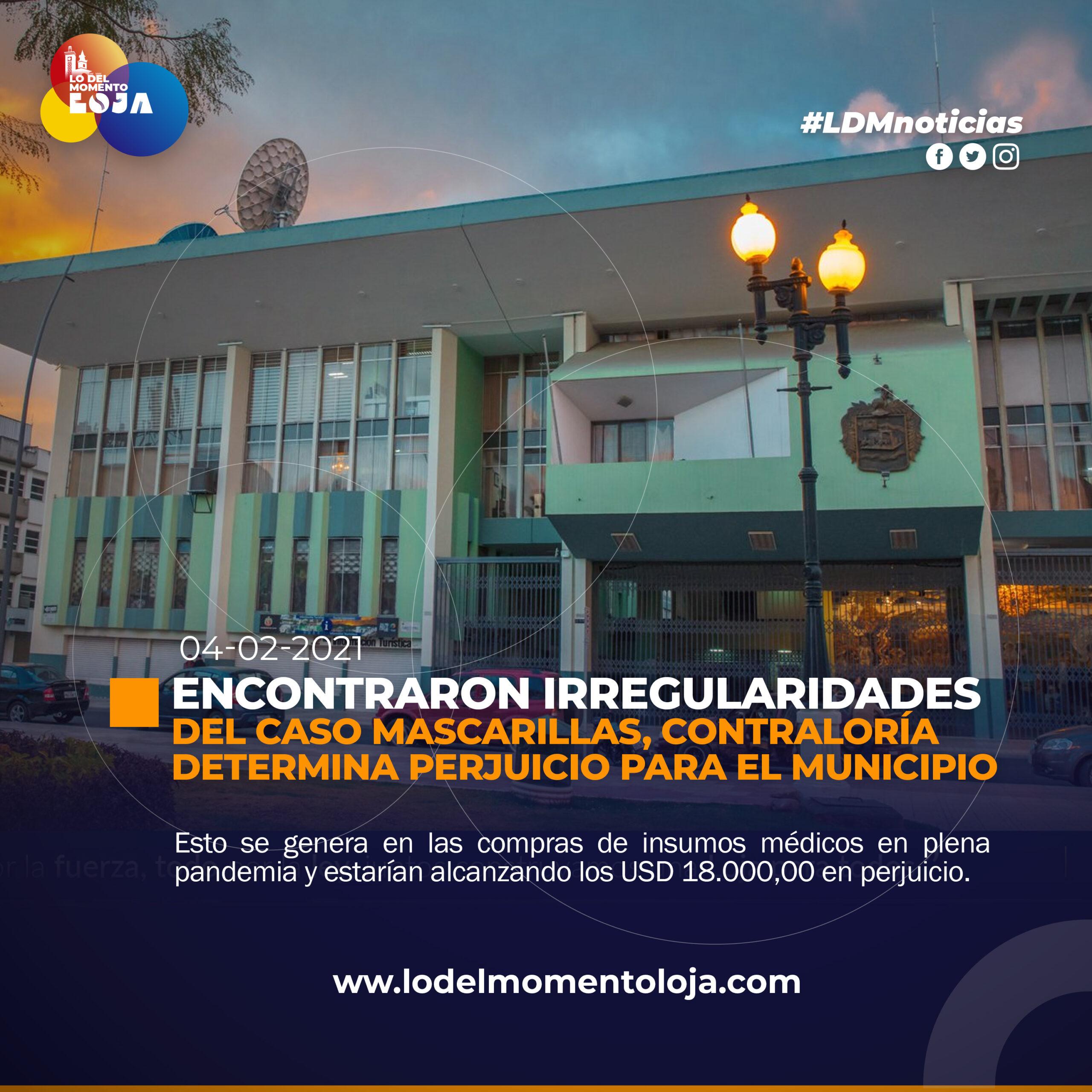 Contraloría determinó irregularidades en la compra de Mascarillas del Municipio de Loja.