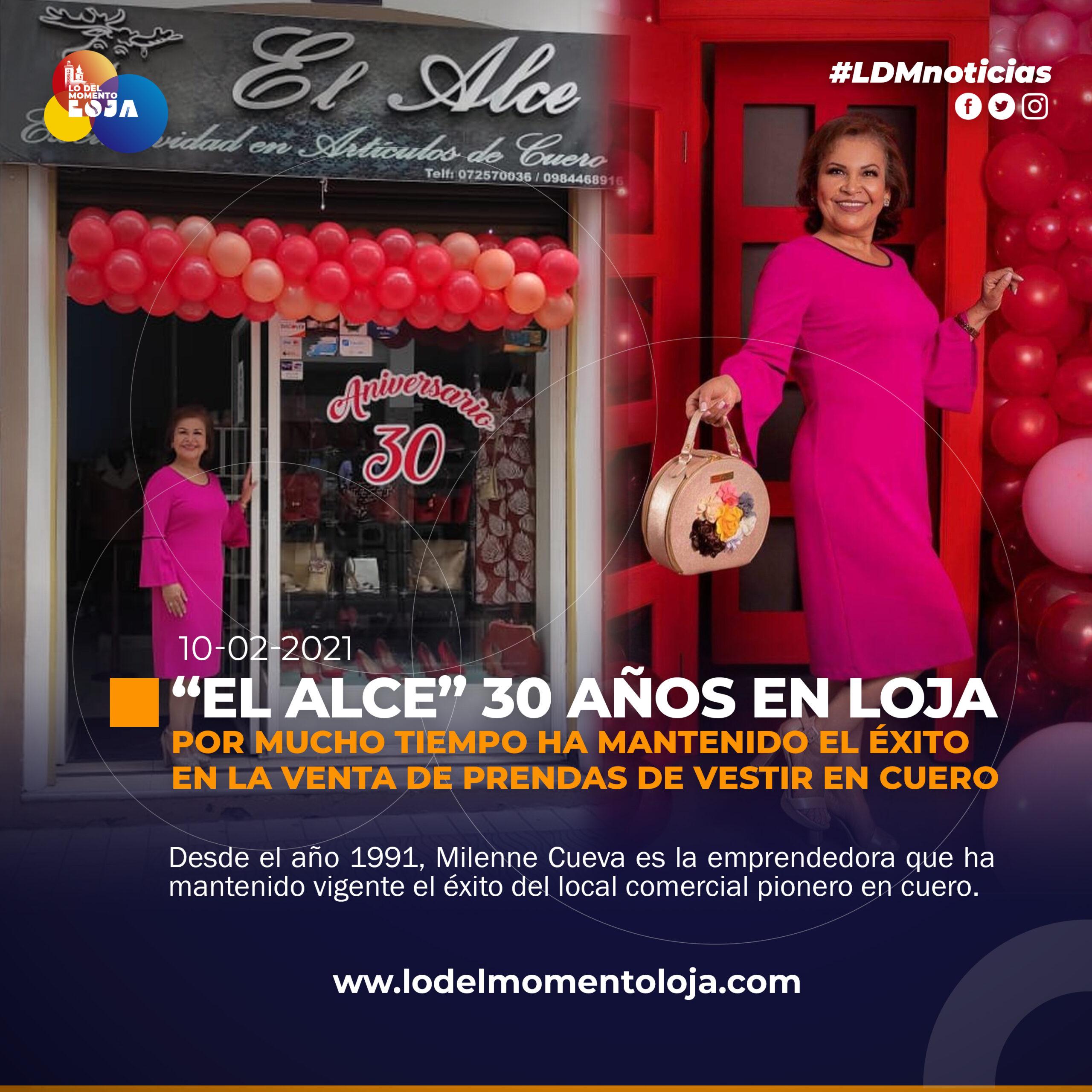 «EL ALCE» 30 años al servicio de Loja