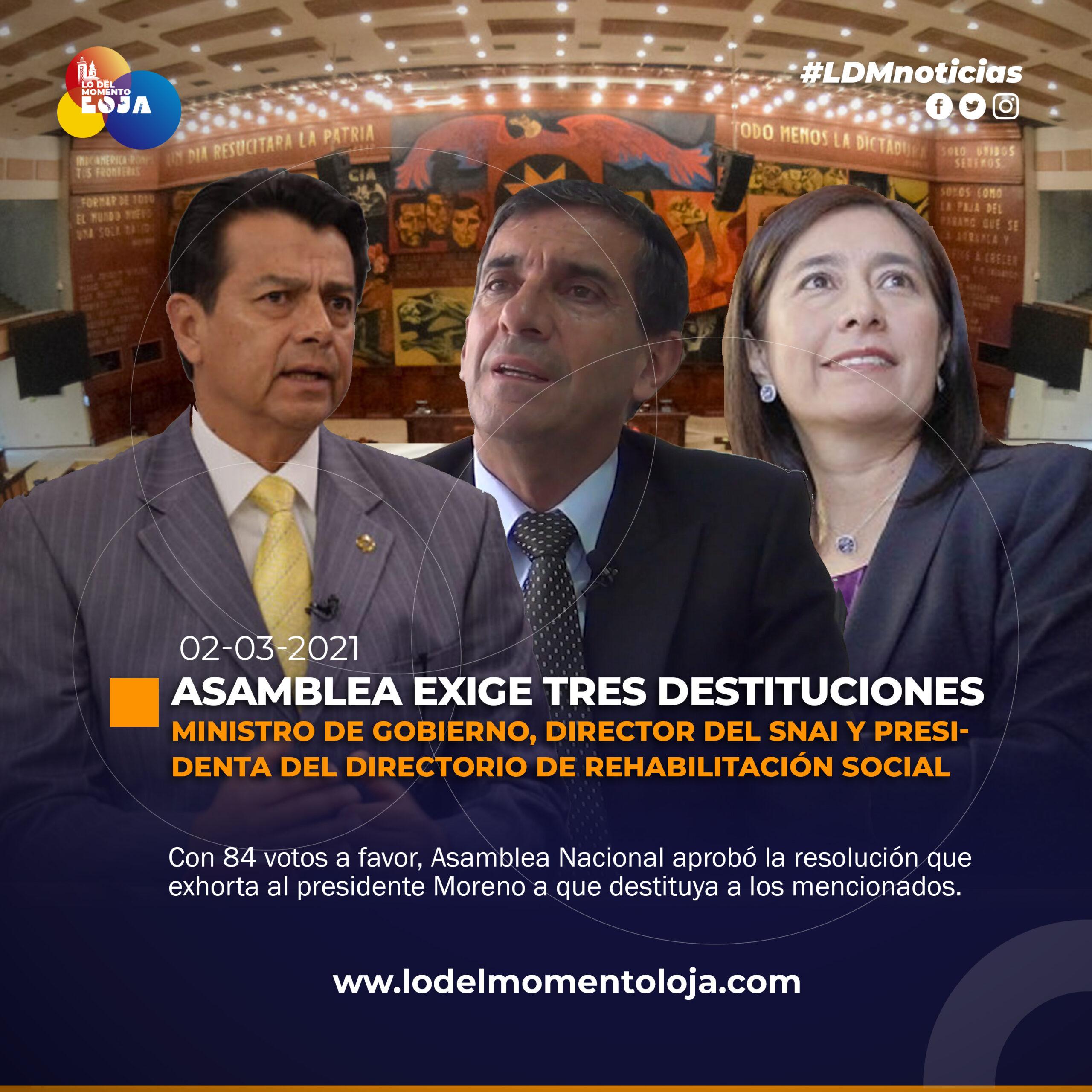 ASAMBLEA APROBÓ LA DESTITUCIÓN DE TRES AUTORIDADES DEL SISTEMA PENITENCIARIO.