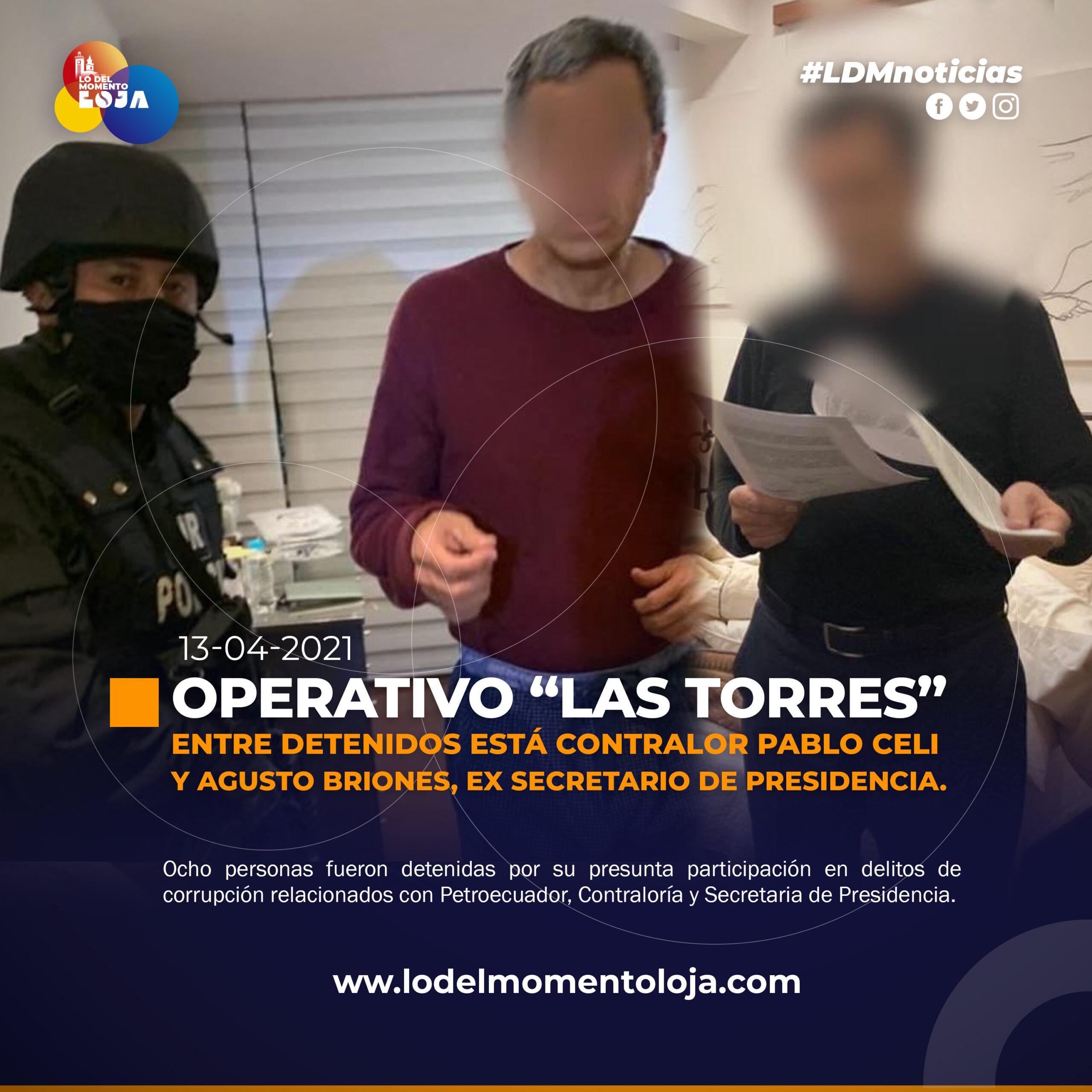 Operativo «La Torre» deja 8 detenidos, incluido Contralor (s) Celi.