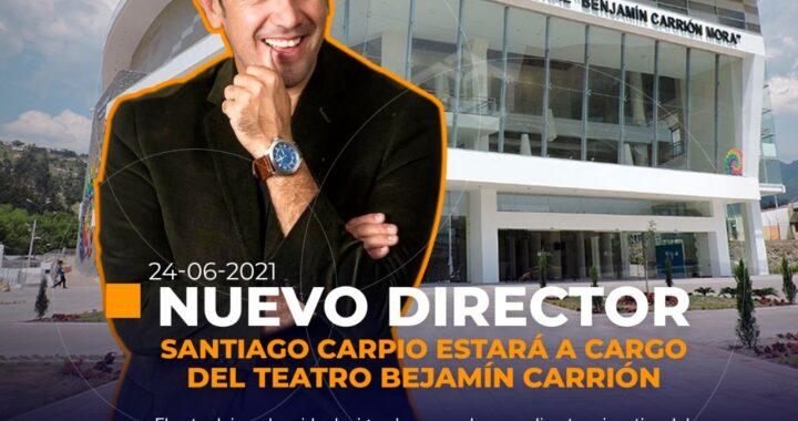 Santiago Carpio es el nuevo director del Teatro Benjamín Carrión