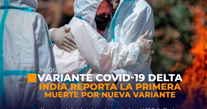 Paciente con nueva variante de Covid-19 ha fallecido