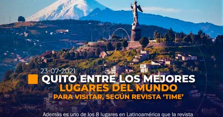 Quito entre las mejores 100 ciudades para visitar.