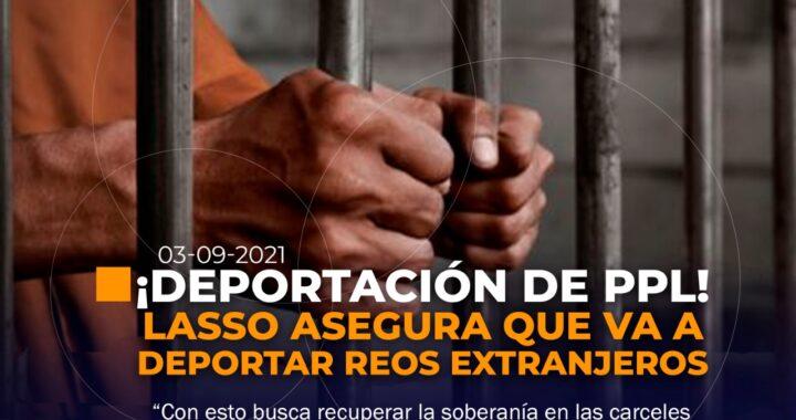 Deportarán a PPL's extranjeros