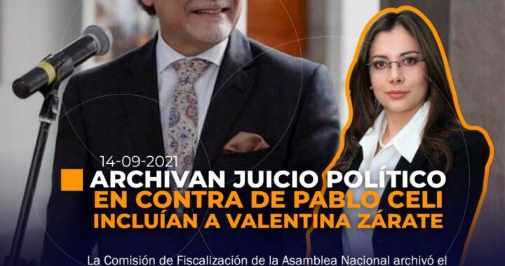 Archivan juicio político en contra de Pablo Celi y Valentina Zárate