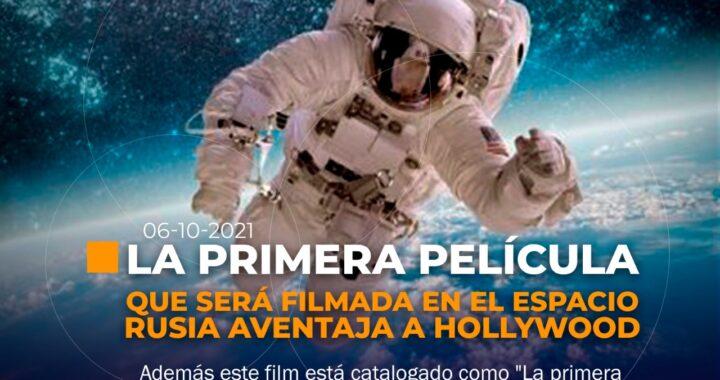 Primera película que será rodada en el espacio, será Rusa.